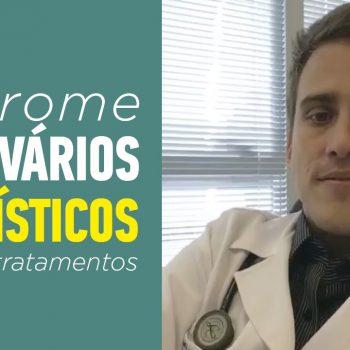 A Síndrome do Ovário Policístico – Causas e Tratamentos
